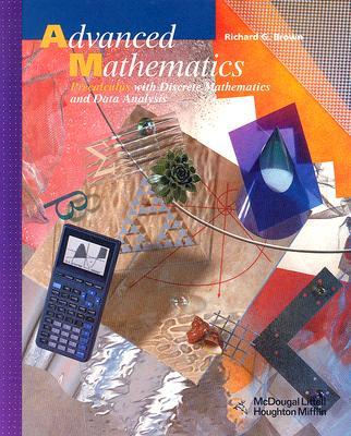 Advanced Mathematics, Grades 11-12 Precalculus With Discrete Mathematics and Data Analysis By Holt Mcdougal (COR)