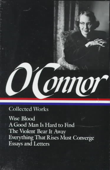 Flannery O'Connor Collected Works By O'Connor, Flannery
